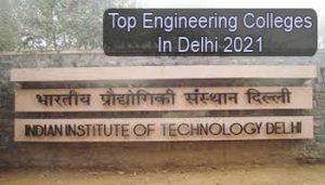 Top Engineering Colleges in Delhi 2021