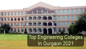Top Engineering Colleges in Gurgaon 2021
