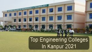 Top Engineering Colleges in Kanpur 2021