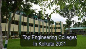 Top Engineering Colleges in Kolkata 2021