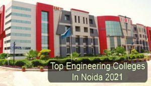 Top Engineering Colleges in Noida 2021