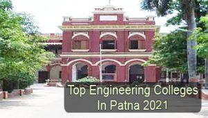 Top Engineering Colleges in Patna 2021