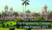 Top Engineering Colleges in Uttar Pradesh 2021