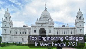Top Engineering Colleges in West Bengal 2021
