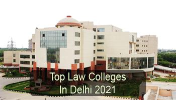 Top Law Colleges in Delhi 2021