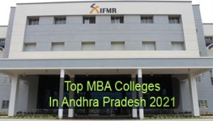 Top MBA Colleges in Andhra Pradesh 2021