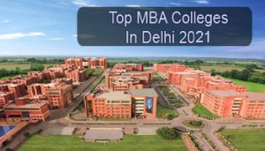 Top MBA Colleges in Delhi 2021