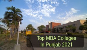 Top MBA Colleges In Punjab 2021