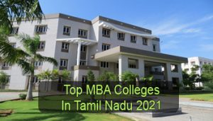 Top MBA Colleges in Tamil Nadu 2021