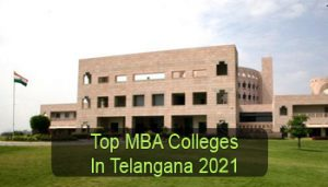 Top MBA Colleges in Telangana 2021