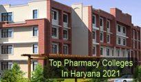 Top Pharmacy Colleges in Haryana 2021