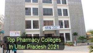 Top Pharmacy Colleges in Uttar Pradesh 2021