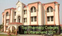 Top Pharmacy Colleges in Uttarakhand 2021