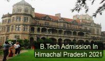 B.Tech Admission in Himachal Pradesh 2021