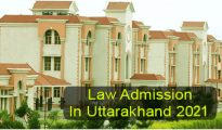 Law Admission in Uttarakhand 2021