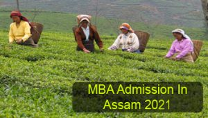 MBA Admission in Assam 2021