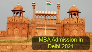 MBA Admission in Delhi 2021