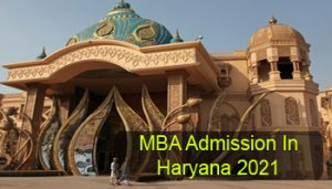 MBA Admission in Haryana 2021