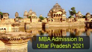 MBA Admission in Uttar Pradesh 2021