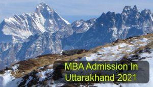 MBA Admission in Uttarakhand 2021