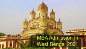 MBA Admission in West Bengal 2021