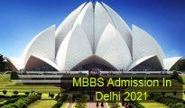 MBBS Admission in Delhi 2021
