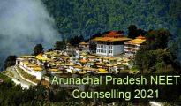 Arunachal Pradesh NEET Counselling 2021