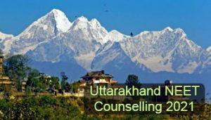 Uttarakhand NEET Counselling 2021